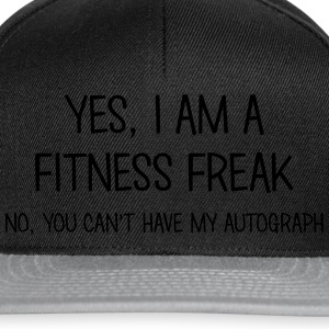 fitness freak yes no cant have autograph t-shirt - Casquette snapback
