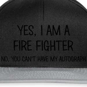 fire fighter yes no cant have autograph t-shirt - Snapback Cap