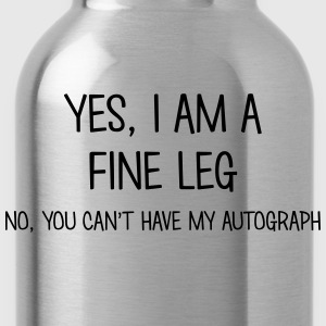 fine leg yes no cant have autograph t-shirt - Water Bottle