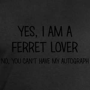 ferret lover yes no cant have autograph t-shirt - Men's Sweatshirt by Stanley & Stella