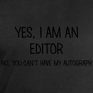 editor yes no cant have autograph t-shirt - Men's Sweatshirt by Stanley & Stella