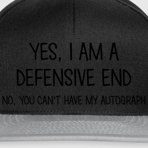 defensive end yes no cant have autograph t-shirt - Snapback Cap