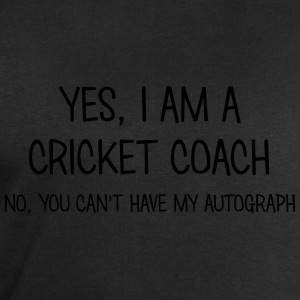 cricket coach yes no cant have autograph t-shirt - Men's Sweatshirt by Stanley & Stella