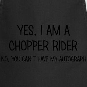 chopper rider yes no cant have autograph t-shirt - Tablier de cuisine