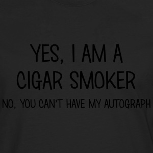 cigar smoker yes no cant have autograph t-shirt - Men's Premium Longsleeve Shirt