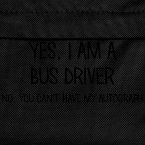 bus driver yes no cant have autograph t-shirt - Kids' Backpack