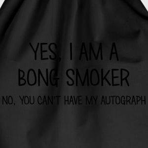 bong smoker yes no cant have autograph t-shirt - Drawstring Bag