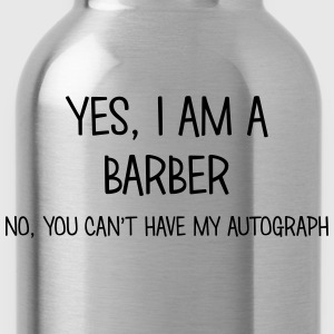 barber yes no cant have autograph t-shirt - Gourde