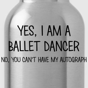 ballet dancer yes no cant have autograph t-shirt - Gourde