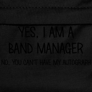 band manager yes no cant have autograph t-shirt - Sac à dos Enfant