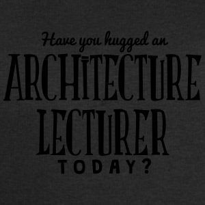 have you hugged an architecture lecturer t-shirt - Men's Sweatshirt by Stanley & Stella