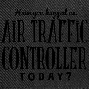 have you hugged an air traffic controlle t-shirt - Snapback Cap