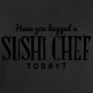 have you hugged a sushi chef today t-shirt - Sweat-shirt Homme Stanley & Stella