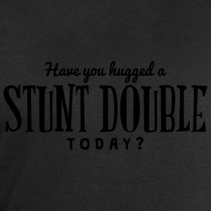 have you hugged a stunt double today t-shirt - Men's Sweatshirt by Stanley & Stella