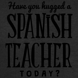 have you hugged a spanish teacher today t-shirt - Men's Sweatshirt by Stanley & Stella