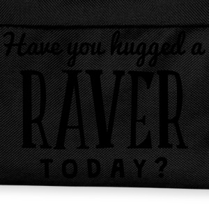 have you hugged a raver today t-shirt - Kids' Backpack