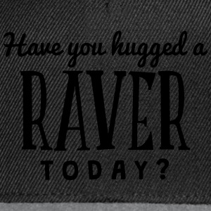 have you hugged a raver today t-shirt - Snapback Cap