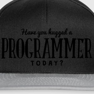 have you hugged a programmer today t-shirt - Casquette snapback