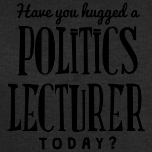have you hugged a politics lecturer toda t-shirt - Men's Sweatshirt by Stanley & Stella