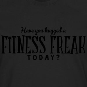 have you hugged a fitness freak today t-shirt - Men's Premium Longsleeve Shirt