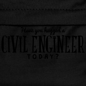 have you hugged a civil engineer today t-shirt - Kids' Backpack