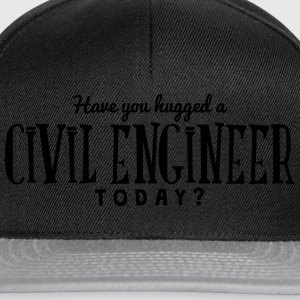 have you hugged a civil engineer today t-shirt - Snapback Cap
