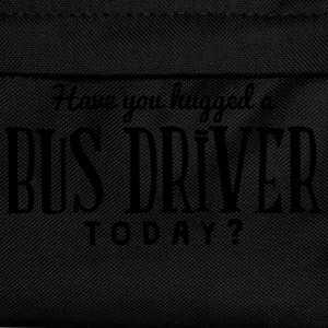have you hugged a bus driver today t-shirt - Kids' Backpack