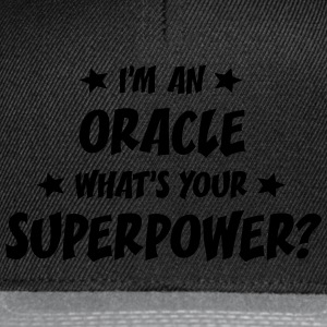 im an oracle whats your superpower t-shirt - Casquette snapback