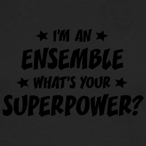 im an ensemble whats your superpower t-shirt - T-shirt manches longues Premium Homme