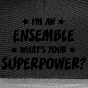 im an ensemble whats your superpower t-shirt - Casquette snapback