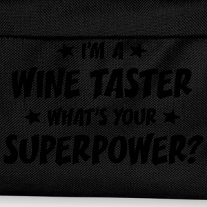 im a wine taster whats your superpower t-shirt - Kids' Backpack