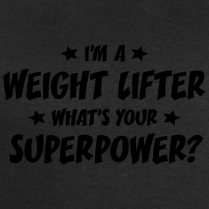 im a weight lifter whats your superpower t-shirt - Sweat-shirt Homme Stanley & Stella