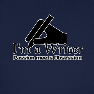I'm a Writer - Passion meets Obsession  Tops - Baseball Cap