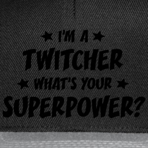 im a twitcher whats your superpower t-shirt - Casquette snapback