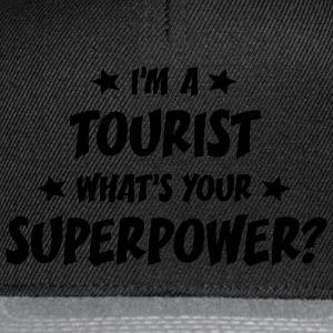 im a tourist whats your superpower t-shirt - Snapback Cap