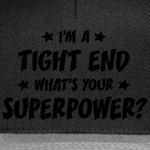 im a tight end whats your superpower t-shirt - Snapback Cap