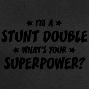 im a stunt double whats your superpower t-shirt - Men's Sweatshirt by Stanley & Stella