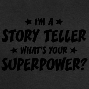 im a story teller whats your superpower t-shirt - Sweat-shirt Homme Stanley & Stella