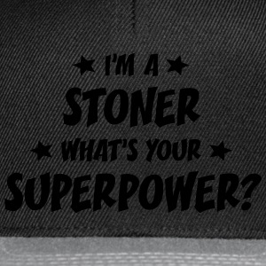 im a stoner whats your superpower t-shirt - Casquette snapback