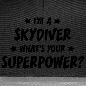 im a skydiver whats your superpower t-shirt - Casquette snapback