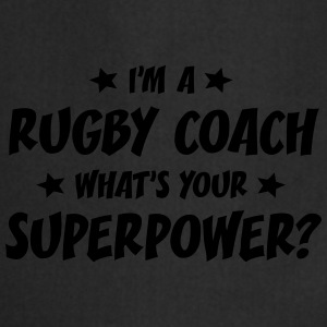 im a rugby coach whats your superpower t-shirt - Tablier de cuisine