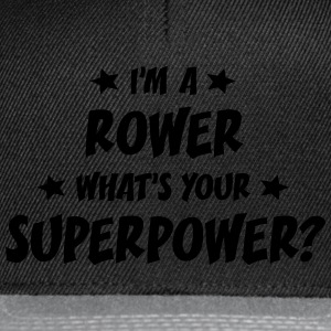 im a rower whats your superpower t-shirt - Snapback Cap