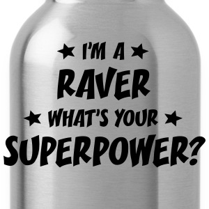 im a raver whats your superpower t-shirt - Water Bottle