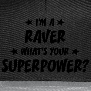 im a raver whats your superpower t-shirt - Snapback Cap