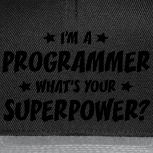 im a programmer whats your superpower t-shirt - Casquette snapback