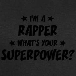 im a rapper whats your superpower t-shirt - Men's Sweatshirt by Stanley & Stella