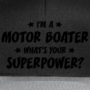 im a motor boater whats your superpower t-shirt - Snapback Cap