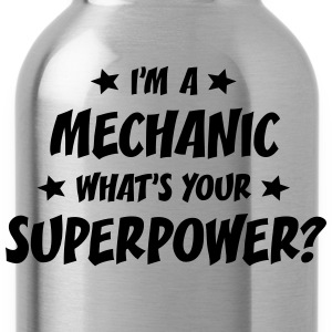 im a mechanic whats your superpower t-shirt - Water Bottle
