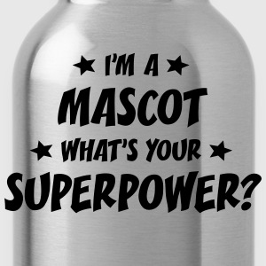 im a mascot whats your superpower t-shirt - Gourde