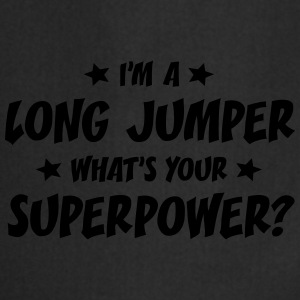 im a long jumper whats your superpower t-shirt - Tablier de cuisine
